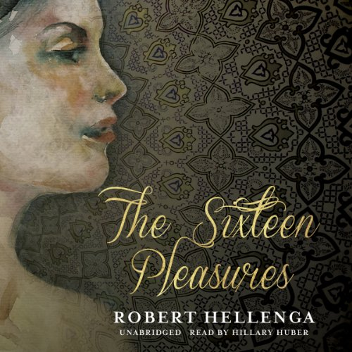 The Sixteen Pleasures  Audiolibri
