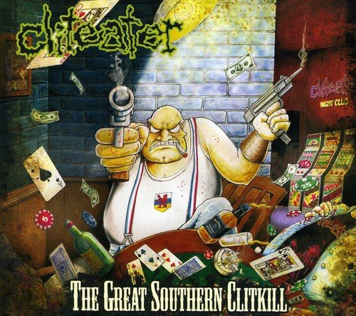 Cliteater: The Great Southern Clitkill (Audio CD)