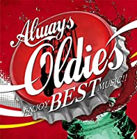Always Oldies ~Enjoy Best Music!!~