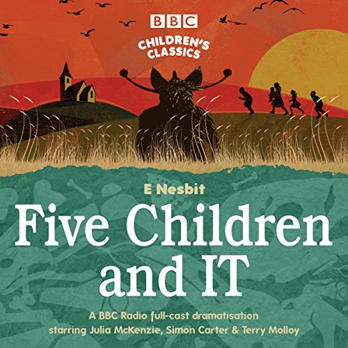Five Children and It (BBC Children's Classics) cover art, a stylised beach scene showing a house in the distance, and a group of children investigating a mystery figure.