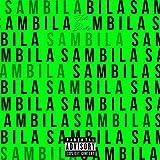 Sambila [Explicit]
