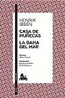 Casa de muñecas / La dama del mar: Edición de Mario Parajón. Traducción de Juan José del Solar y Pedro Pellicena par Ibsen