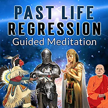 Past Life Regression Guided Meditation