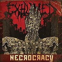 Necrocracy by Exhumed (2013-08-06)