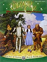 The Wizard of Oz -- 70th Anniversary Deluxe Songbook Vocal Selections: Piano/Vocal/chords (Pvg)