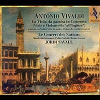 Vivaldi - Concertos with Viola da Gamba in Concerto by Jordi Savall (2004-04-13)