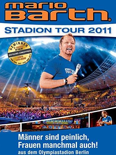 Mario Barth: Stadion Tour 2011