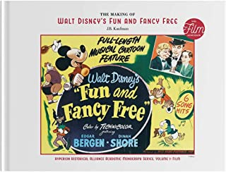 The Making of Walt Disney's Fun and Fancy Free