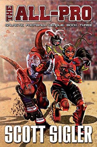 The All-Pro: Galactic Football League: Book Three