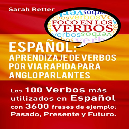 Español: Aprendizaje de Verbos por Via Rapida para Anglo Parlantes audiobook cover art