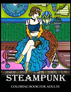 Steampunk Coloring Book for Adults: Women Steampunk Fashion Design