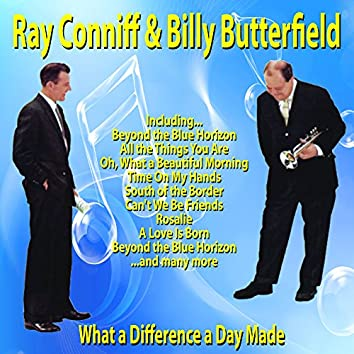 What a Difference a Day Made : Ray Conniff and Billy Butterfield
