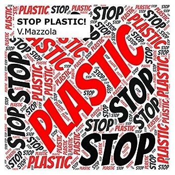 Stop Plastic!