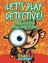 Let's Play Detective! Hidden Picture Activity Book for Kids
