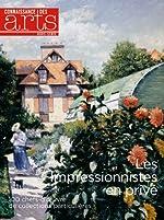 Connaissance des Arts, Hors-série N° 610 - Les impressionnistes en privé : 100 chefs-d'oeuvre de collectionneurs de Collectif d'auteurs