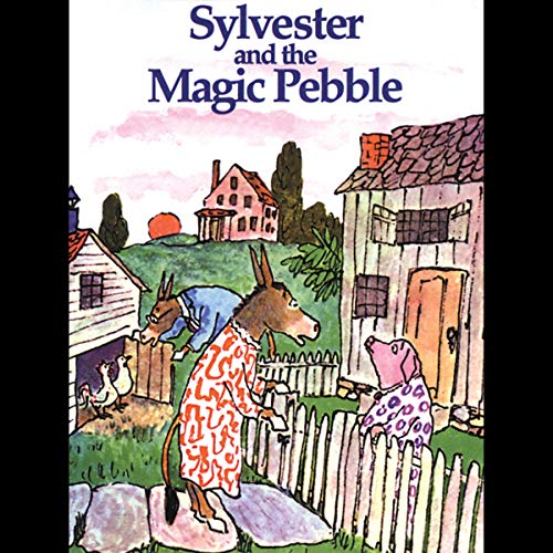 Sylvester & The Magic Pebble Audiobook By William Steig cover art