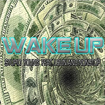 Wake Up (feat. Lbun & Nonstop)