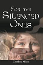 For the Silenced Ones