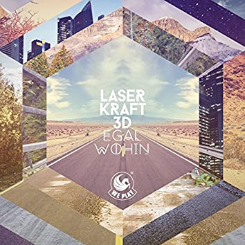 Egal wohin (Remix EP)