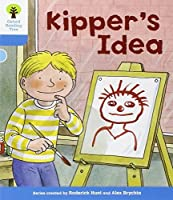 Oxford Reading Tree: Level 3: More Stories A: Kipper's Idea by Roderick Hunt(2011-01-01)
