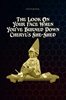 Simple Notebook Guess What Mischievous Elf Burned Down Cheryl s She Shed: Goals, Budget, To Do List, Over 100 Pages, Meal,...
