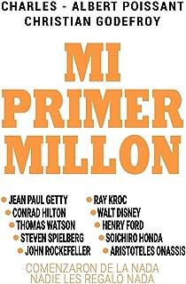 Mi Primer Millon (Spanish Edition)