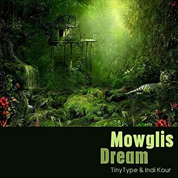 Mowglis Dream