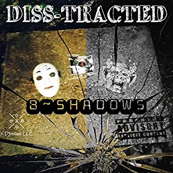 Diss-Tracted