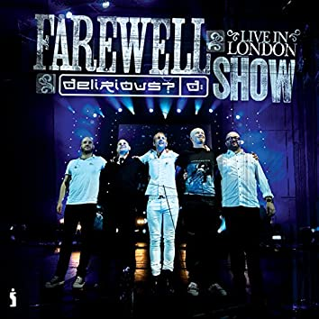 Farewell Show (Live in London)