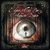 Edgar Allan Poe & Auguste Dupin: Folge 02: Im Bann der Angst