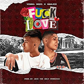 Fuck Love