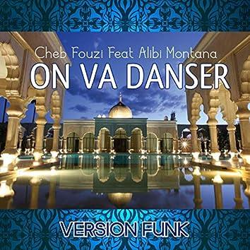 On va danser (feat. Alibi Montana) [Version Funk]