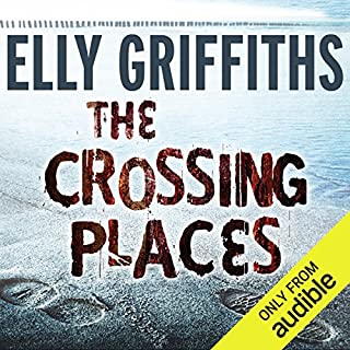 The Crossing Places                   By:                                                                                                                                 Elly Griffiths                               Narrated by:                                                                                                                                 Jane McDowell                      Length: 8 hrs and 26 mins     1,548 ratings     Overall 4.3