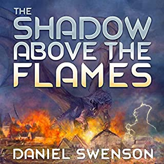 The Shadow Above the Flames audiobook cover art