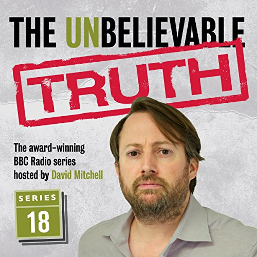 The Unbelievable Truth, Series 18 cover art