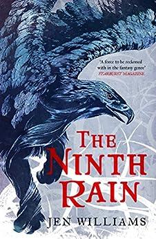 The Ninth Rain (The Winnowing Flame Trilogy 1): British Fantasy Award Winner 2018 (English Edition) van [Jen Williams]