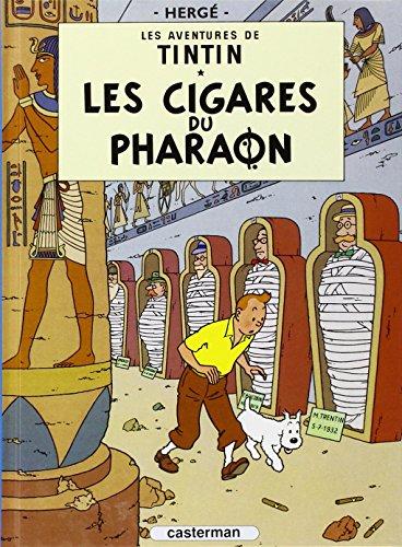Les Aventures de Tintin 4: Les Cigares Du Pharaon