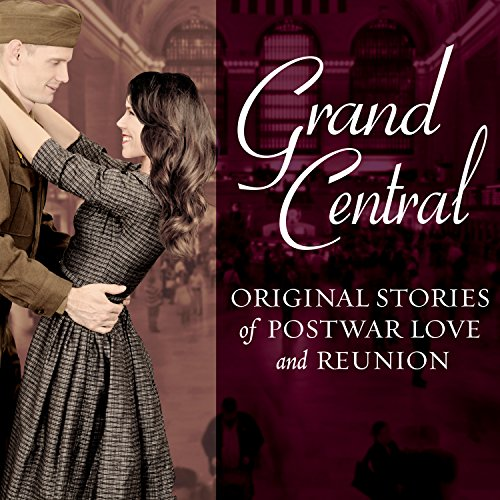 Grand Central     Original Stories of Postwar Love and Reunion              By:                                                                                                                                 Melanie Benjamin,                                                                                        Jenna Blum,                                                                                        Sarah Jio,                   and others                          Narrated by:                                                                                                                                 Carla Mercer-Meyer                      Length: 12 hrs and 4 mins     43 ratings     Overall 4.1