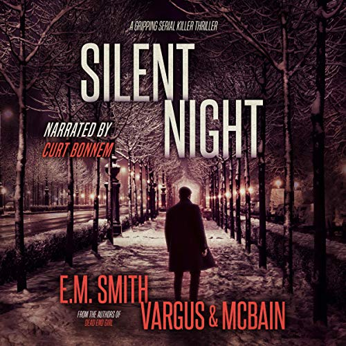 Page de couverture de Silent Night: A Gripping Serial Killer Thriller