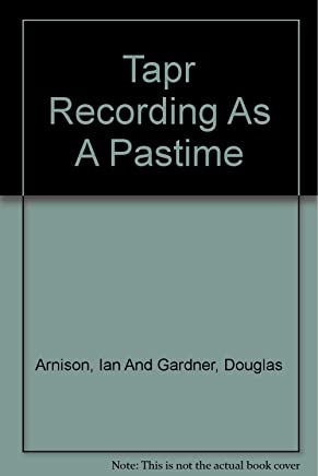 Tapr Recording As A Pastime