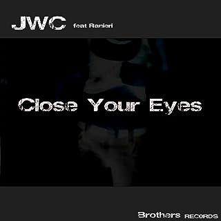 Close Your Eyes (Rework 2018)
