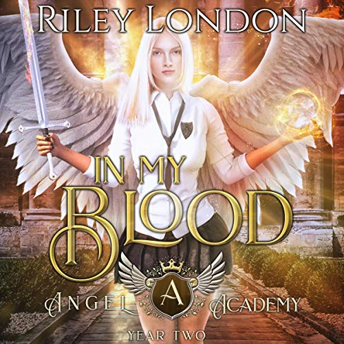 In My Blood: A Paranormal Academy Reverse Harem Romance audiobook cover art