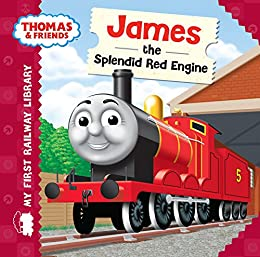James the Splendid Red Engine (Thomas & Friends My First Railway Library) by [Reverend W Awdry]