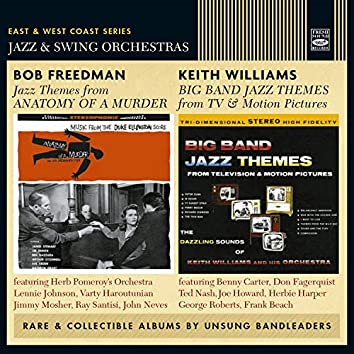Jazz Themes from Anatomy of a Murder / Big Band Jazz Themes from TV & Motion Pictures