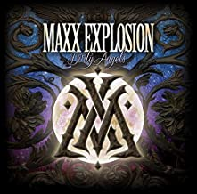 maxx explosion dirty angels