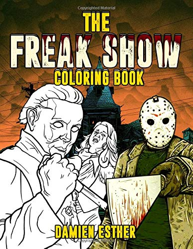 The Freak Show Coloring Book: Freak…
