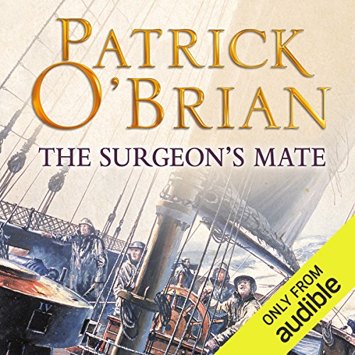 The Surgeon's Mate     Aubrey-Maturin Series, Book 7              By:                                                                                                                                 Patrick O'Brian                               Narrated by:                                                                                                                                 Ric Jerrom                      Length: 13 hrs and 57 mins     289 ratings     Overall 4.8