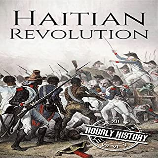 Haitian Revolution: A History from Beginning to End cover art