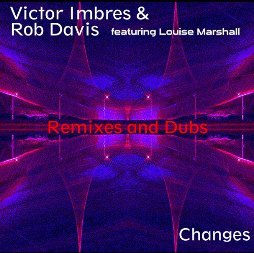 Changes (feat. Louise Marshall) (Plastic Kiss Mix)