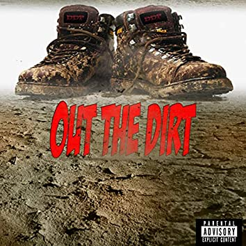 Out the Dirt